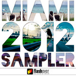 VARIOUS - Flashover Recordings Miami 2012 Sampler (Front Cover)
