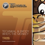 TECHNIKAL/BRODY - Who's The Monkey (Front Cover)