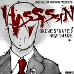 HASSASSIN - Orchestrated Nightmare EP (Front Cover)