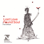 NOTOMASH - Lost Love Found Soul (Front Cover)