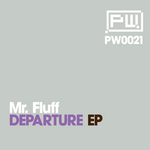 MR FLUFF - Departure EP (Front Cover)