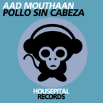 AAD MOUTHAAN - Pollo Sin Cabeza (Front Cover)