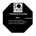 TOMIKA/SO CYCLES - Three (Front Cover)