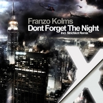 KOLMS, Franzo - Dont Forget The Night (Front Cover)