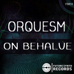 ORQUESM - On Behalve (Front Cover)