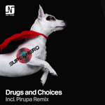 Drugs & Choices