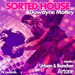 MOTLEY, Duwayne - Sorted House EP (Front Cover)