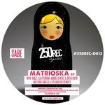 Matrioska EP