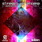 REFRACTURE/VARIOUS - Straight Up Breaks! Vol 2 (unmixed tracks) (Front Cover)