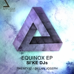 SIKE DJS - Equinox EP (Front Cover)