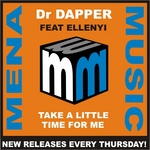 DR DAPPER feat ELLENYI - Take A Little Time For Me (Front Cover)