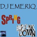 DJ EMERIQ - Spring Breakdown (Front Cover)