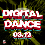 VARIOUS - Digital Dance 03 12 (Front Cover)