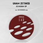 ZETINEB, Unam - Echoism EP (Front Cover)