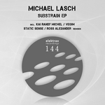 LASCH, Michael - Substrain EP (Front Cover)