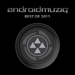 VARIOUS - Android Muziq (Best Of 2011) (Front Cover)