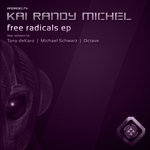 MICHEL, Kai Randy - Free Radicals EP (Front Cover)