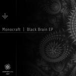 MONOCRAFT - Black Brain EP (Front Cover)