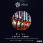 RIOTBOT - Positive Current (Front Cover)