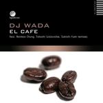 DJ WADA - El Cafe (Front Cover)