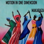 MAKABAZA - Motion In One Dimension (Front Cover)