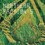 VARIOUS - Northern Faction 5 (Front Cover)