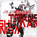 ALEXANDRE - Transhumanism EP (Front Cover)