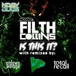 COLLINS, Filth - Is This It (Front Cover)