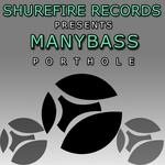 MANYBASS - PortHole (Front Cover)