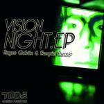 GALVAN, Rayco/EZEQUIEL ASENCIO - Vision Night EP (Front Cover)