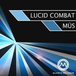 MUS - Lucid Combat (Front Cover)