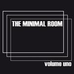 The Minimal Room Vol 1