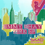 RHAY, Jimmy - Zirk EP (Front Cover)