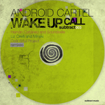 ANDROID CARTEL - Wake Up Call (Front Cover)