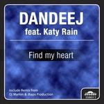 DANDEEJ feat KATY RAIN - Find My Heart (Front Cover)