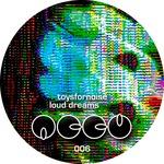 TOYSFORNOISE - Loud Dreams - Accu Records 006 (Front Cover)