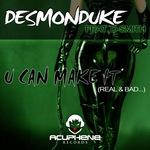 DESMONDUKE feat D SMITH - U Can Make It (Front Cover)