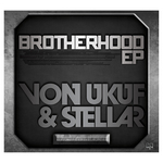 VON UKUF/STELLAR - BROTHERHOOD (Front Cover)