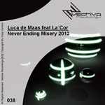 DE MAAS, Luca feat LACOR - Never Ending Misery 2012 (Front Cover)