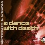 SEPHIROTH/C SONIX - A Dance With Death (Front Cover)