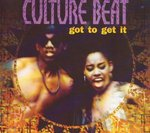 CULTURE BEAT - Got To Get It (Front Cover)