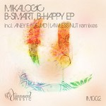 MIKALOGIC - B Smart B Happy (Front Cover)