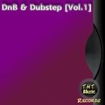 DnB & Dubstep Vol 1