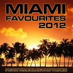 VARIOUS - Miami Favourites 2012 (Peak Time Electro Tunes) (Front Cover)