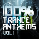VARIOUS - 100% Trance Anthems Vol 1 (Ultimate Dance Classics & Future Club Tracks) (Front Cover)