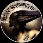 VEGIM - Mutant Muvements EP (Front Cover)