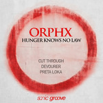 ORPHX - Hunger Knows No Law (Front Cover)