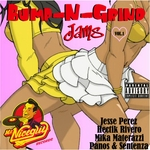 PEREZ, Jesse/HECTIK RIVERO/MIKA MATERAZZI/PANOS/SENTENZA - Bump N Grind Jams Vol 1 (Front Cover)
