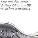 FAUSTOV, Andrey - Valley Of Love EP (Front Cover)