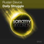 RUSLAN DEVICE - Daily Struggle (Front Cover)